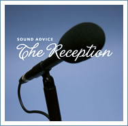 Sound Advice: The Reception